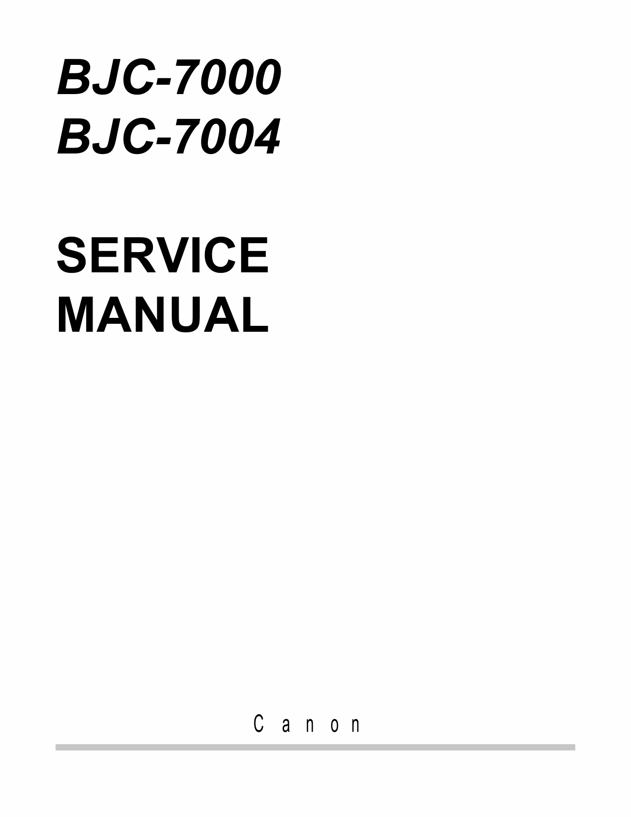 Canon BubbleJet BJC-7000 7004 Service Manual